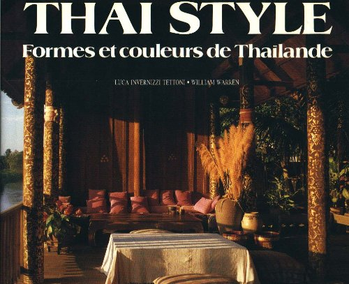Thaï style - Formes et Couleurs de Thaïlande
