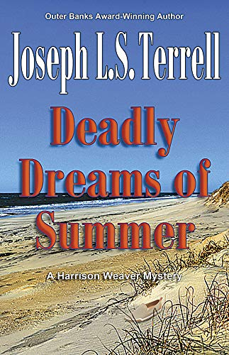Deadly Dreams of Summer (Harrison weaver Mystery Book 7) (English Edition)