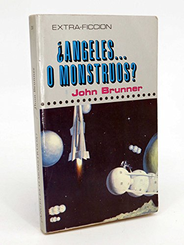 ¿Ángeles O Monstruos?