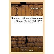 Système national d'économie politique (2e éd) (Éd.1857)