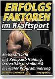 Erfolgsfaktoren im Kraftsport: Mehr Muskeln mit...