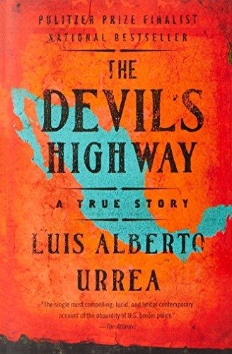 The Devil's Highway: A True Story por Luis Alberto Urrea