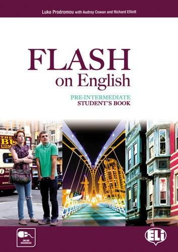 Flash on english. Pre-intermediate. Student's book-Flipbook. Con e-book. Con espansione online. Per le Scuole superiori: 2