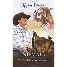Niemals - Die McDermotts Band 1: Liebesroman