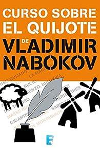 Curso sobre El Quijote par Vladimir Nabokov