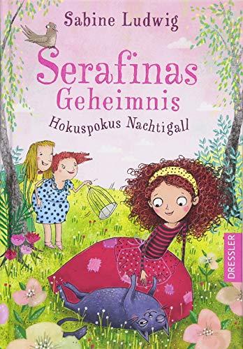 Serafinas Geheimnis - Hokuspokus Nachtigall