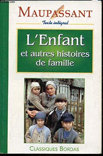 MAUPASSANT/CB L'ENFANT (Ancienne Edition)