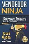 https://libros.plus/vendedor-ninja-12-claves-maestras-y-4-pasos-probados-para-atraer-clientes-y-aumentar-tus-ventas-con-tacticas-ninja-de-alto-impacto/