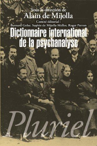 Dictionnaire international de la psychanalyse: (en 2 volumes sous coffret)