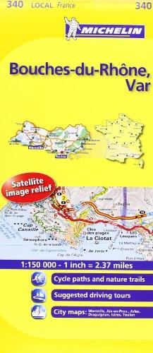 Bouches-du-Rhone, Var Michelin Local Map 340 (Michelin Local Maps)