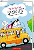 Plötzlich Pony (Bd. 2): Klassenfahrt mit Pferd