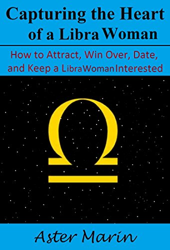 How to win a libra woman