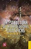 La estructura de las revoluciones científicas (Breviarios)