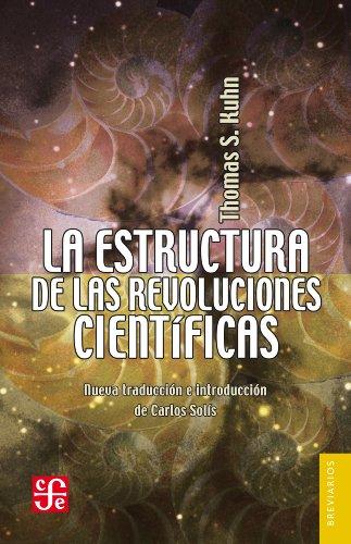 La estructura de las revoluciones científicas (Breviarios) por Thomas Samuel Kuhn