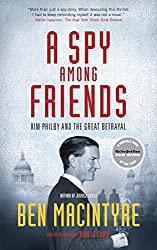 A Spy Among Friends: Kim Philby and the Great Betrayal