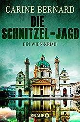 Die Schnitzel-Jagd: Ein Wien-Krimi (Molly Preston ermittelt)