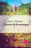 homme de la montagne (L') | Maynard, Joyce (1953-....). Auteur