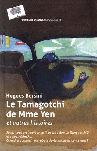 Le Tamagochi de Madame Yen et autres histoires