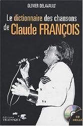 Dictionnaire des chansons de Claude François (1CD audio)