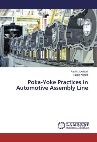 Poka-Yoke Practices in Automotive Assembly Line por Ravi K. Dwivedi