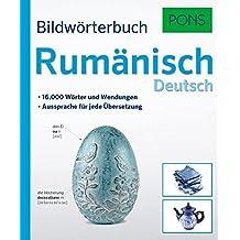 PONS Bildwörterbuch Rumänisch:16.000 Wörter und Wendungen. Aussprache für jede Übersetzung