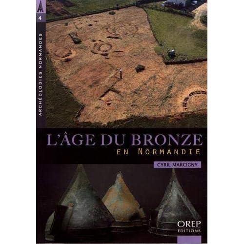 L'Age du Bronze en Normandie