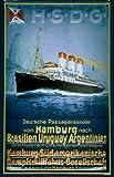 Blechschild Nostalgieschild Hamburg Südamerikanische Dampfschifffahrts Gesellschaft Dampfer Brasilien Uruguay Argentinien