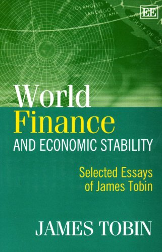 World Finance and Economic Stability: Selected Essays of James Tobin