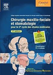 Chirurgie maxillo-faciale et stomatologie: Pour le 2º cycles des études médicales. Avec accès à la spécialité sur le site e-ecn.com