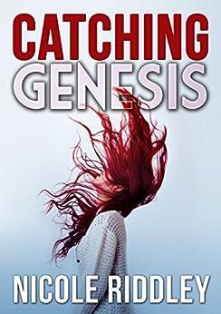 Catching Genesis (English Edition)