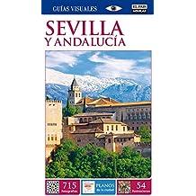 Sevilla y Andalucía (Guías Visuales) (GUIAS VISUALES)