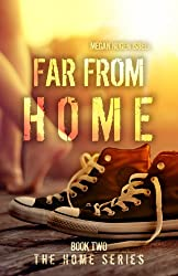 Far From Home (The Home Series: Book Two) (English Edition)