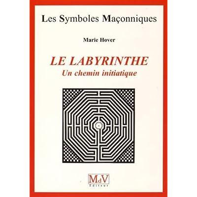 Le labyrinthe : Un chemin initiatique