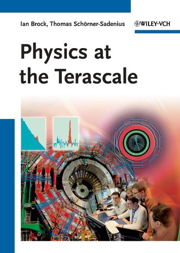Physics at the Terascale (English Edition) eBook: Ian Brock, Thomas Schörner-Sadenius: Amazon.es: Tienda Kindle