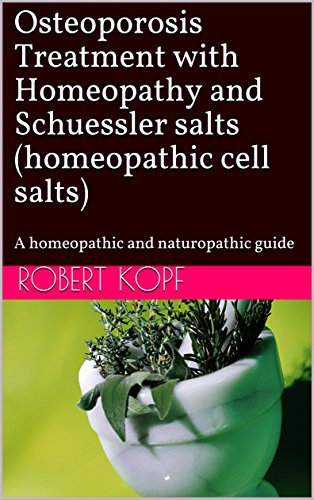 Osteoporosis treatment with homeopathy and schuessler salts osteoporosis treatment with homeopathy and schuessler salts homeopathic cell salts a homeopathic and publicscrutiny Gallery