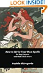 How to Write Your Own Spells for Any...