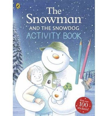[(The Snowman and the Snowdog Activity Book)] [ By (author) Raymond Briggs ] [October, 2014]