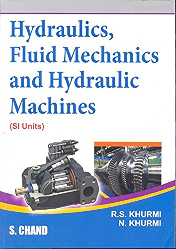 A Textbook of Hydraulics, Fluid Mechanics and Hydraulic Mechanics