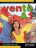 Vente A1 - libro del alumno (Métodos - Jóvenes y adultos - Vente - Nivel A1) - Fernando Marín Arrese, Reyes Morales Gálvez