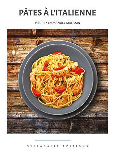 Pâtes à l'italienne (Collection Cuisine et Mets t. 3)