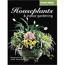 Houseplants and Indoor Gardening (Black & Decker Outdoor Home Series) by Julie B. Davis (2001-11-01)