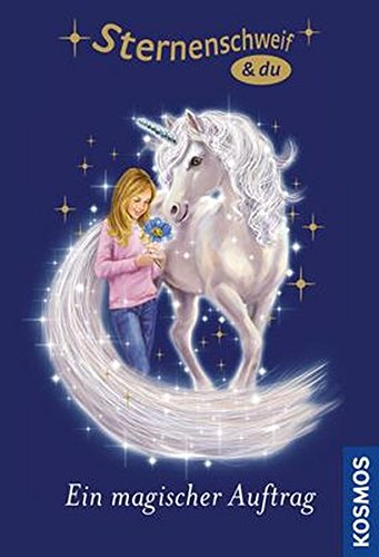 Sternenschweif & du: Ein magischer Auftrag