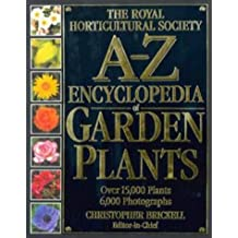 Royal Horticultural Society A-Z Encyclopedia of Garden Plants (RHS) by Christopher Brickell (1996-03-10)