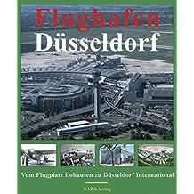 Flughafen Düsseldorf: Vom Flugplatz Lohausen zu Düsseldorf International