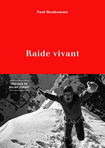 Raide vivant (French Edition) eBook: Bonhomme, Paul: Amazon.es ...