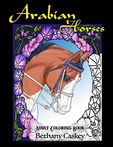 Arabian Horses Adult Coloring Book (Arabian Books Horse)