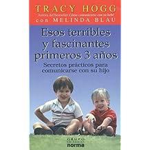 Esos Terribles y Fascinantes 3 Anos (Spanish Edition) by Melinda Blau (2003-07-02)