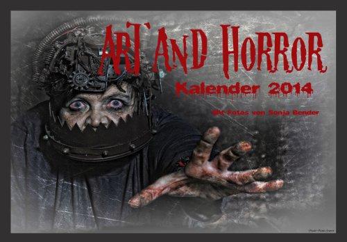(Kunst Kalender - Horror Fotografie Kunstkalender 2014 - limitierte Auflage)