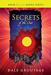 Secrets of the Sun: Book 2 of the Kopaz Series (English Edition)