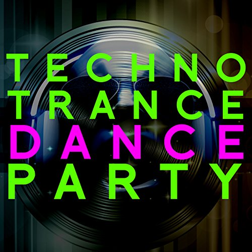 Techno Trance Dance Party
